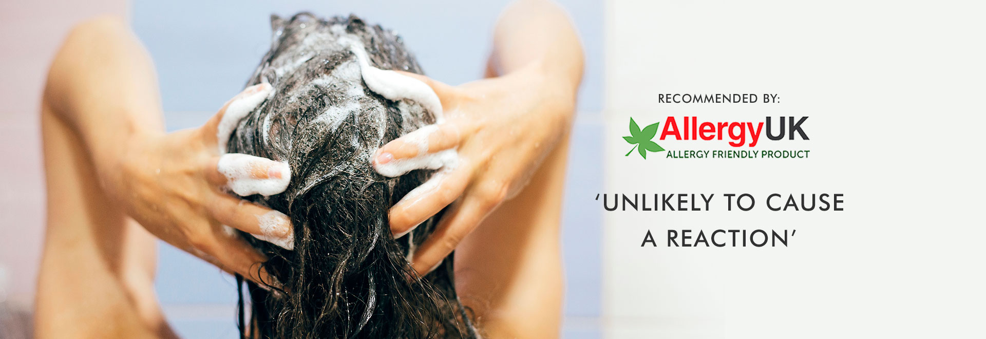 Allergy UK Recommended Haircare - Unlikely to Cause a Reaction